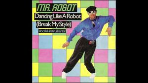 MR ROBOT - DANCING LIKE A ROBOT