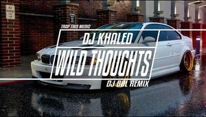 DJ Khaled - Wild Thoughts ft. Rihanna & Bryson Tiller (DJ BØL Remix)