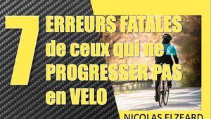 les 7 erreurs fatales de ceux qui ne progressent pas en vélo