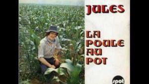 JULES - LA POULE AU POT