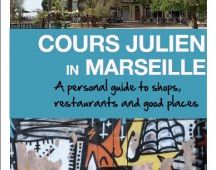 Cours Julien in Marseille: a personal guide to shops, restaurants and good places