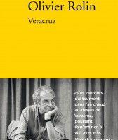 Veracruz, Olivier Rolin, éditions Verdier
