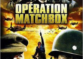 OPERATION MATCHBOX (The last drop)