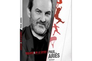 Regards sur le sport : Paul Ariès, un DVD éditions Montparnasse et INSEP