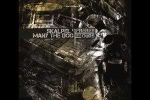 Skalpel x Many the Dog - Frères Des Ours