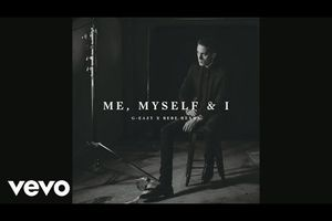 G-Eazy & Bebe Rexha - Me, Myself And I