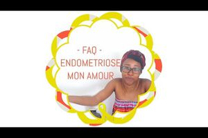ENDOMETRIOSE - MON AMOUR