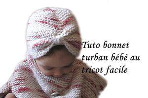 Tuto Bonnet Turban bébé au tricot