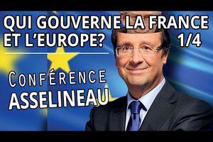 François Asselineau : « Qui gouverne vraiment la France et l'Europe ? »