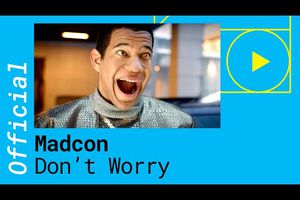 Madcon - Don't Worry