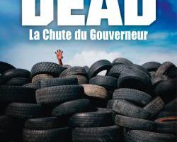 Critique The Walking Dead Tome 3, La Chute Du Gouverneur