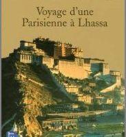 Voyage d'une parisienne à Lhassa - Alexandra David-Neel