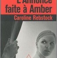 L'annonce faite à Amber - Caroline Rebstock