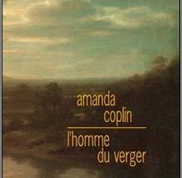 L'homme du verger - Amanda Coplin