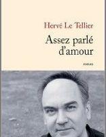 Assez parlé d'amour - Hervé Le Tellier