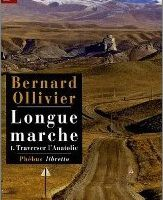 Longue marche - Bernard Ollivier