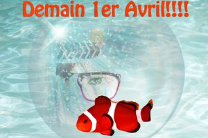 Attention 1er Avril !