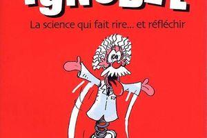 Les prix IgNOBEL - La science qui fait rire et réfléchir