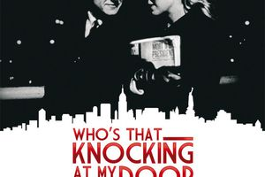 Scorsese : Who's that knocking at my door, son premier film, en salles