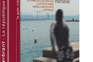 La république Marseille, de Denis Gheerbrant, en DVD