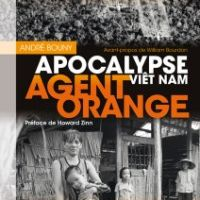Agent orange, apocalypse Vietnam,d'André Bouny et Howard Zinn