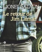 Le retour de Jim Lamar, un premier roman de Lionel Salaün