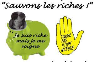 "Collectif ""Sauvons les riches"" : Manifestation vendredi 10 h"