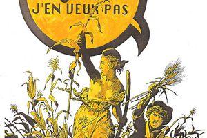 OGM, on en veut toujours pas, soutien aux faucheurs volontaires