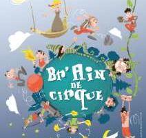 Festival Br'Ain de cirque à Bourg en Bresse, du 20 au 28 mai 2011