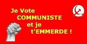 Je vote communiste et....