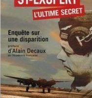 Saint Exupéry, l'ultime secret