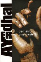 Ayerdhal - Demain, une oasis (1991)