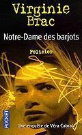 Virginie Brac - Notre Dame des barjots (2002)