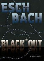 Andreas Eschbach - Black*out (2010)