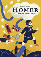 Suzanne Selfors - Homer et le chien formidable (2010)