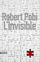 Robert Pobi - L'invisible (2011)