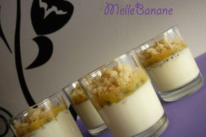 Pana cotta en crumble et ses fruits de la passion