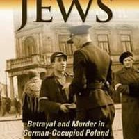 Hunt for the jews - Betrayal and Murder in German-Occupied Poland