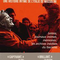 Ils y ont cru - Une histoire intime de l'Italie de Mussolini
