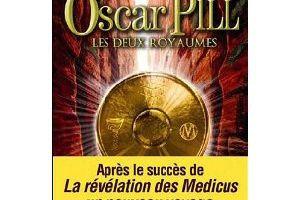 Oscar Pill: Les deux royaumes