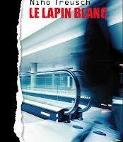 """""""Le lapin blanc"""", de Nino Treusch --- troublant, voir inquiétant!"""