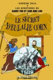 LE SECRET D'EULALIE CORNE - Gordon Zola