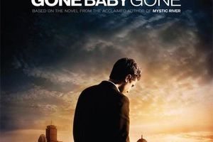GONE BABY GONE (BANDE ANNONCE VO 2007) avec Casey AFFLECK, Morgan FREEMAN, Michelle MONAGHAN, Ed HARRIS