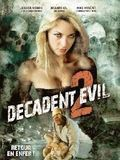 Decadent Evil2 (BANDE ANNONCE VF 2009) DVD