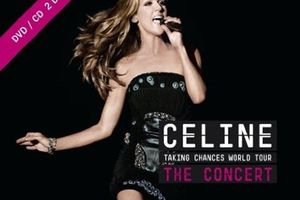 Celine Dion - Taking Chances - The Concert (BANDE ANNONCE VO) DVD - CD 2010
