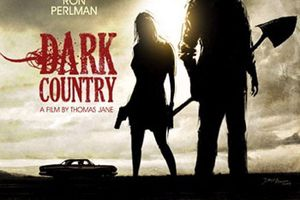 Dark Country (BANDE ANNONCE VO 2009) avec Thomas Jane, Lauren German, Ron Perlman en DVD le 01 04 2011