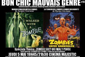 BON CHIC MAUVAIS GENRE #16: Beaux Oui! Comme Zombies !