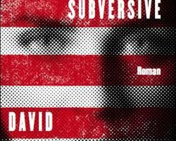 American subversive, un thriller politique de David Goodwillie