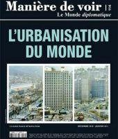 Manière de voir n°114 (Le Monde Diplomatique) : l'urbanisation du monde