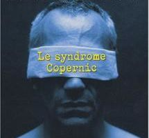 Le syndrome Copernic - Henri Loevenbruck (2007)